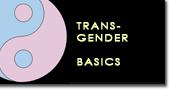 Transgender basics