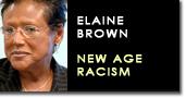 Elaine brown new racism