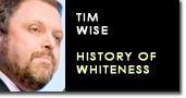 Tim wise whiteness