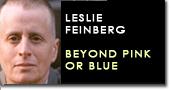 Feinberg beyond