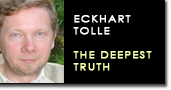 Eckhart tolle truth