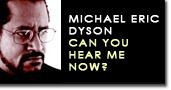 Dyson hear me
