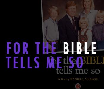 Bible tells me so