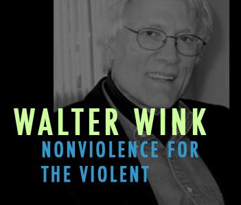 Walter wink nonviolence