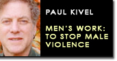 Paul kivel mens work