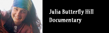 Julia-Butterfly-Hill